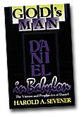 Daniel: God's Man in Babylon