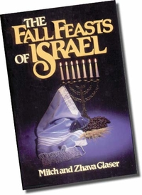 The Fall Feasts of Israel - Mitch & Zhava Glaser