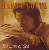 CD - Marty Goetz - 'The Love of God'