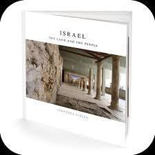 Israel: The Land and the People - Photo Book