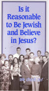 Is it reasonable to be Jewish and believe in Jesus - Tract