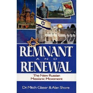 Remnant and Renewal: The New Russian Messianic Movement