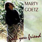CD - Marty Goetz - 'I call you friend'